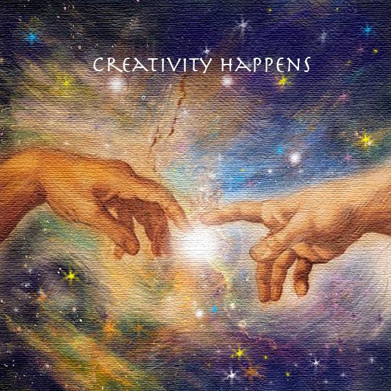 CREATIVITY HAPPENS